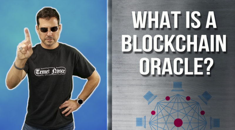 What is a blockchain oracle?