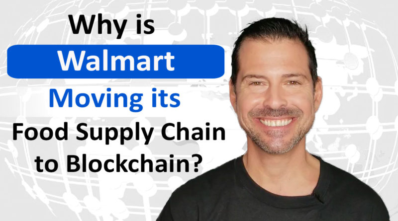 Walmart Moving Food Supply to Blockchain